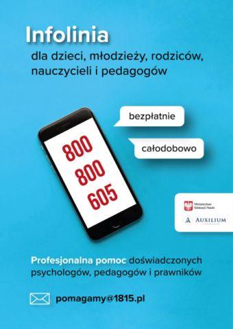plakat informujący o wsparciu psychologicznym dla rodziców, dzieci, młodzieży, nauczycieli, pedagogów z podanym numerem telefonu 800800605